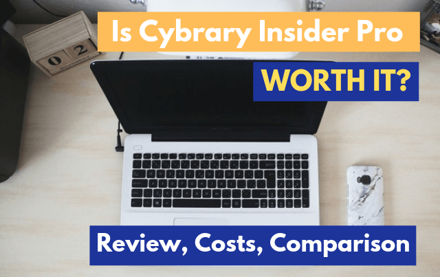 Is Cybrary Insider Pro Worth It? Review, Costs, Comparison